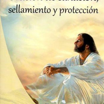 Oración de Sellamiento todo lo que necesitas saber